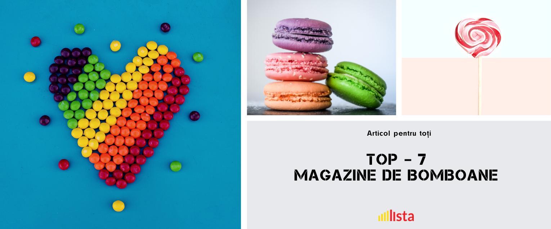 TOP – 7 Magazine de bomboane din Moldova