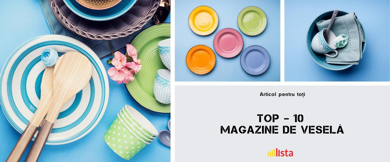 Top 10 - Magazine de Vesela in Chisinau si Moldova