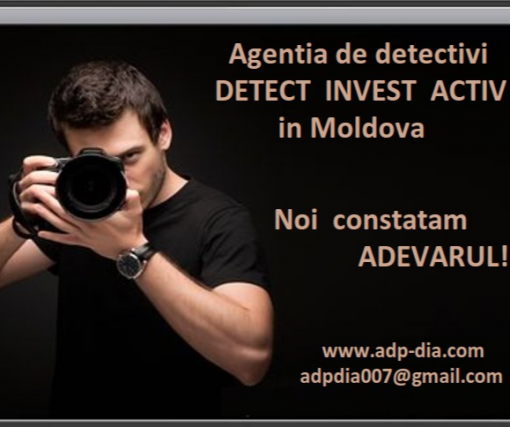 Agentie de Detectivi DIA in Moldova